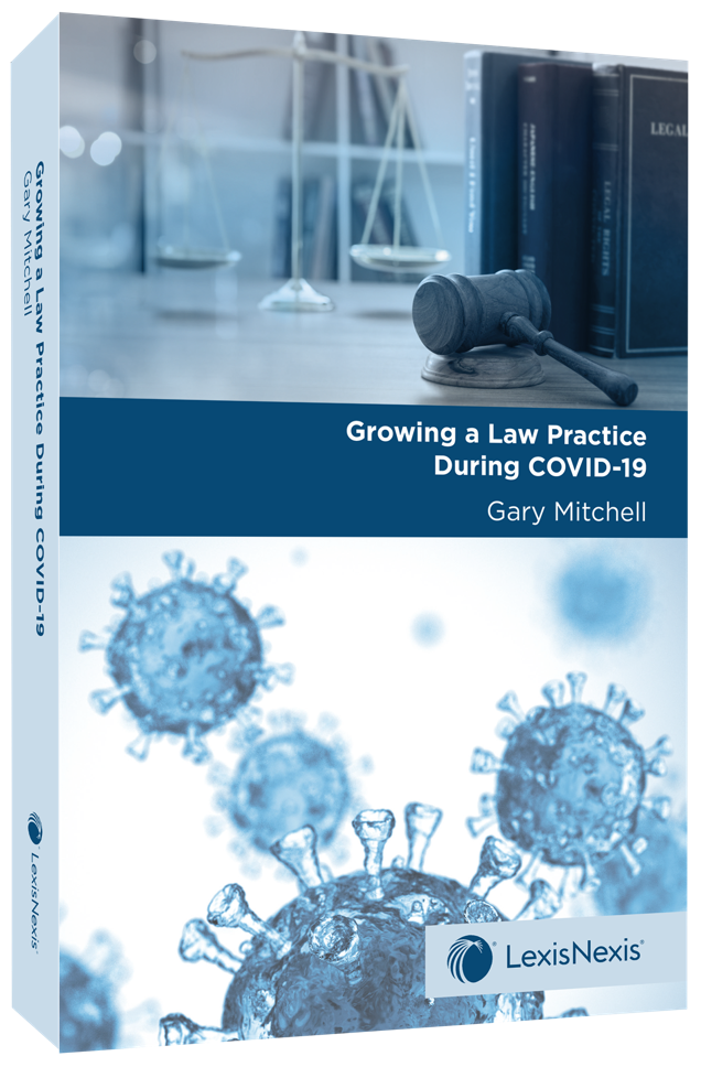 Growoing a Law Practice During COVID - Gary Mitchell Cover